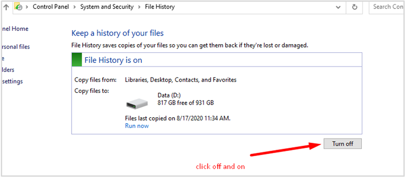 Reset file history on Windows - turn the file history off and then turn it on again